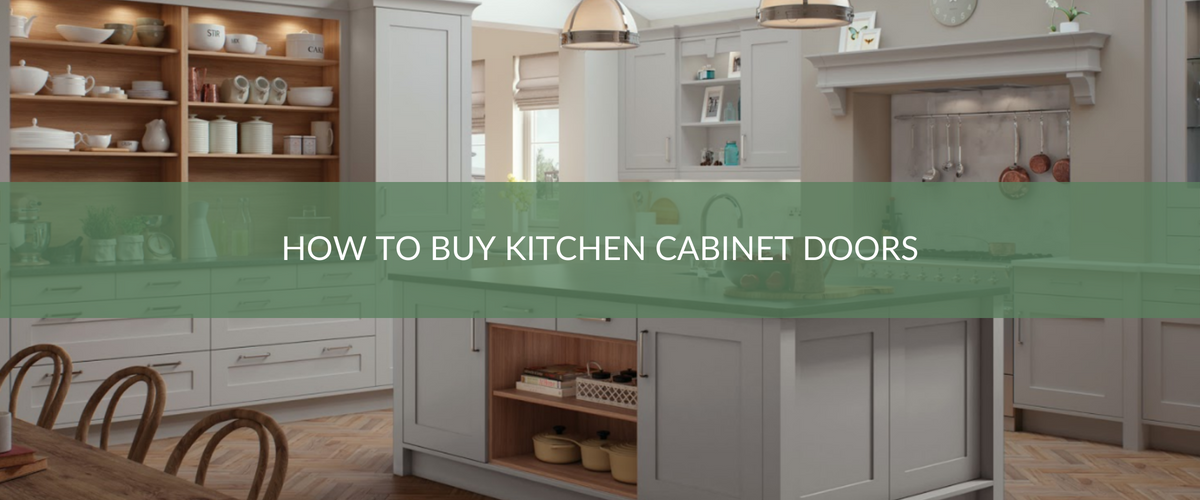 How To Buy Kitchen Cabinet Doors Header - Kitchen Blog