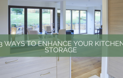 3 Ways to Enhance your Kitchen Storage