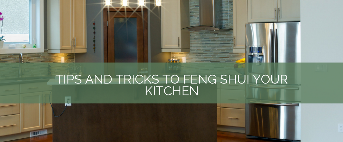 9 Feng Shui Kitchen Tips: Tips And Tricks To Feng Shui Your Kitchen