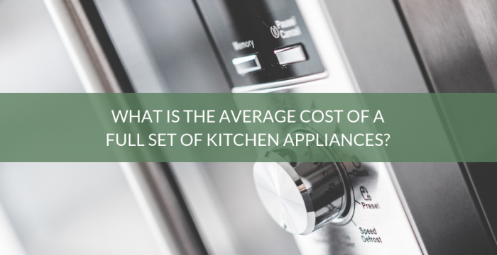 Average Cost Of Kitchen Appliances