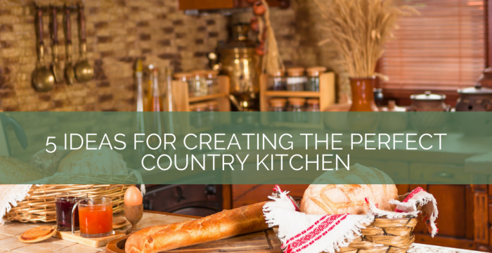 5 ideas for creating the perfect country kitchen blog banner