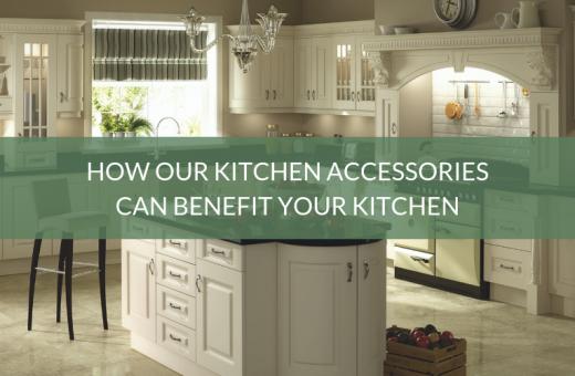 Kitchen Accessories Benefits