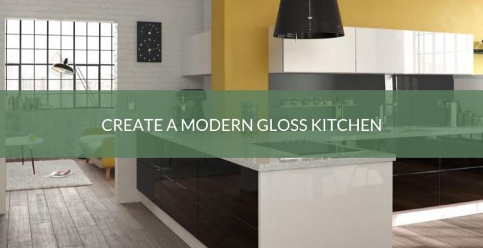 Create a Modern Gloss Kitchen